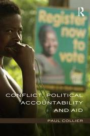 Conflict, Political Accountability and Aid by Paul Collier