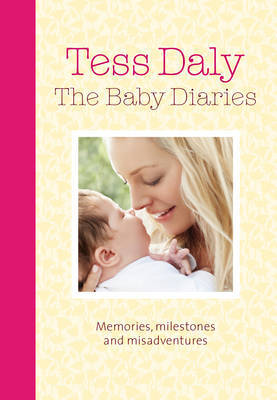 The Baby Diaries by Tess Daly image