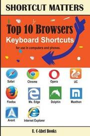 Top 10 Browsers Keyboard Shortcuts by U C-Abel Books