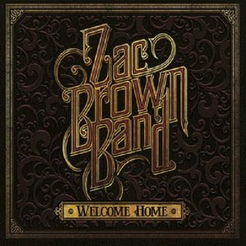 Welcome Home by Zac Brown Band image