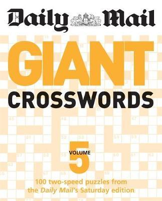 "The Daily Mail: Giant Crosswords 5 by ""Daily Mail"""