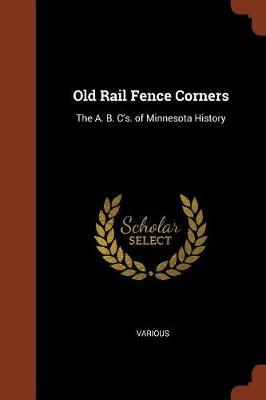 Old Rail Fence Corners by Various ~
