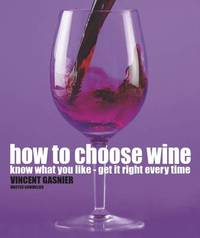 How to Choose Wine by Vincent Gasnier image