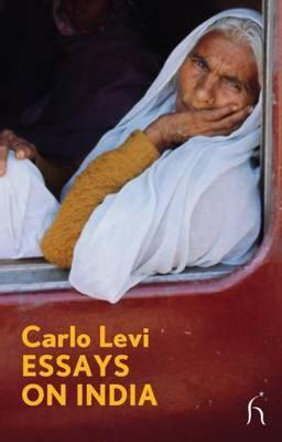 Essays on India by Carlo Levi