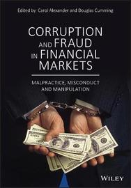 Corruption and Fraud in Financial Markets by Carol Alexander