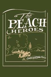 The Peach Heroes by John Harding Peach image