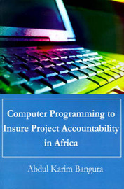 Computer Programming to Insure Project Accountability in Africa by Abdul Karim Bangura image
