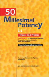 50 Millesimal Potency in Theory & Practice by Harimohon Choudhury image