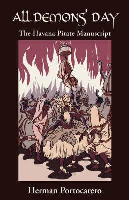 All Demons' Day: The Havana Pirate Manuscript by Herman Portocarero image
