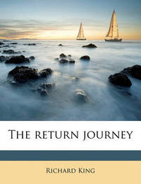 The Return Journey by Richard King image