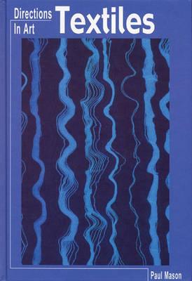 Textiles by Paul Mason