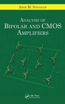 Analysis of Bipolar and CMOS Amplifiers by Amir M. Sodagar