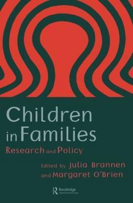 Children In Families by Julia Brannen