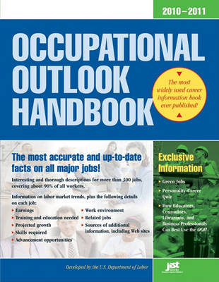 Occupational Outlook Handbook, 2010-2011: With Bonus Content by Us Dept of Labor