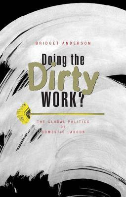 Doing the Dirty Work? by Bridget Anderson image