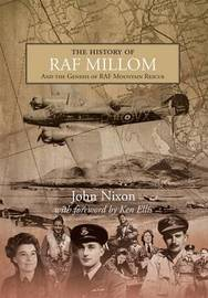 The History of RAF Millom by John Nixon