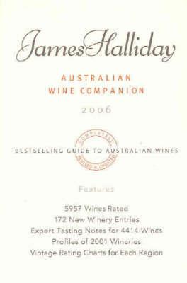 James Halliday's Australian Wine Companion 2006 by James Halliday