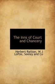 The Inns of Court and Chancery by Herbert Railton