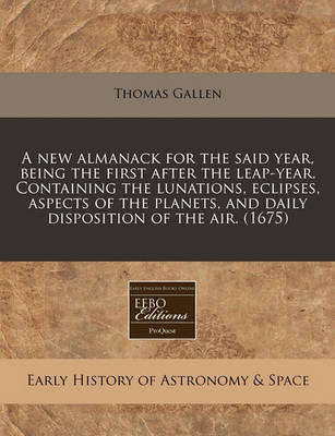 New Almanack for the Said Year, Being the First After the