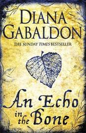 An Echo in the Bone (Outlander #7) by Diana Gabaldon