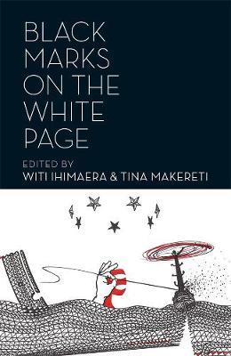 Black Marks on the White Page by Witi Ihimaera