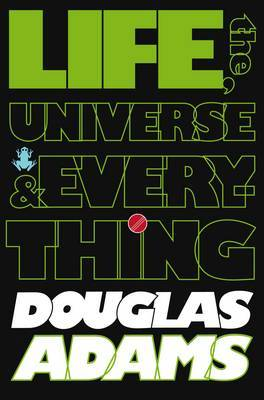 The Hitchhiker's Guide to the Galaxy: Life, the Universe and Everything by Douglas Adams image