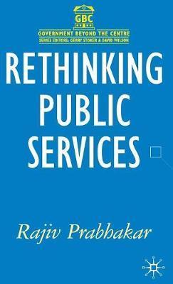 Rethinking Public Services by Rajiv Prabhakar image