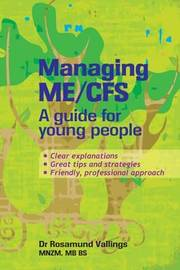 Managing Me/cfs by Rosamund Vallings