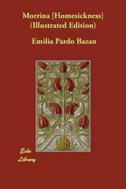 Morrina [Homesickness] (Illustrated Edition) by Emilia Pardo Bazan