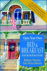 Open Your Own Bed and Breakfast by Barbara Notarius image