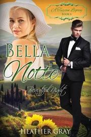 Bella Notte by Heather Gray image