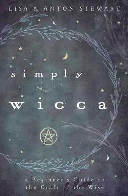 Simply Wicca by Lisa Stewart