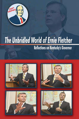 The Unbridled World Of Ernie Fletcher by Don McNay image