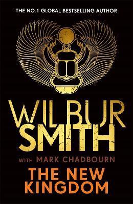 The New Kingdom by Wilbur Smith
