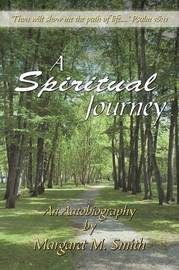 A Spiritual Journey by Margaret M. Smith image