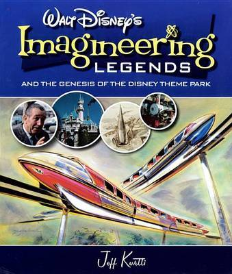 Walt Disney's Legends of Imagineering by Jeff Kurtti image