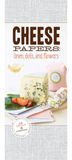 Cheese Papers: Protect & gift fine cheeses in style (Linens, Dots, and Flowers) by Chronicle Books