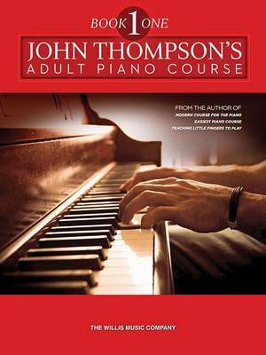 The Adult Preparatory Piano Book, Book One by John Thompson