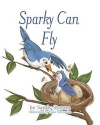 Sparky Can Fly by Sandy Stream