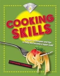 Superskills: Cooking Skills by Stephanie Turnbull