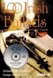 100 Irish Ballads V2 with Words, Music & Guitar Chords Bcd by Mel Bay Publications