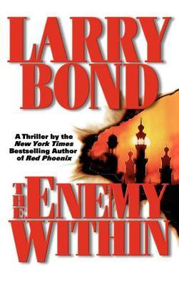 The Enemy Within by Larry Bond image