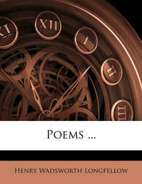 Poems ... by Henry Wadsworth Longfellow