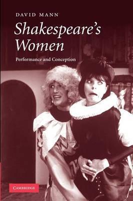 Shakespeare's Women by David Mann