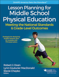 Lesson Planning for Middle School Physical Education by Lynn Couturier MacDonald