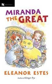 Miranda the Great by Eleanor Estes