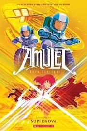 Amulet #8: Supernova by Kazu Kibuishi image