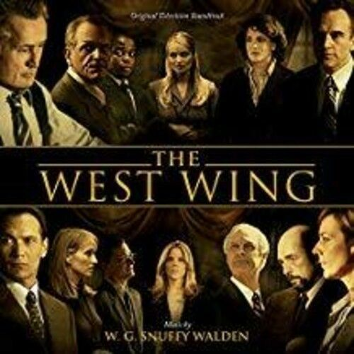The West Wing (Original Television Soundtrack) by OST/Snuffy Walden