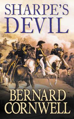 Sharpe's Devil by Bernard Cornwell