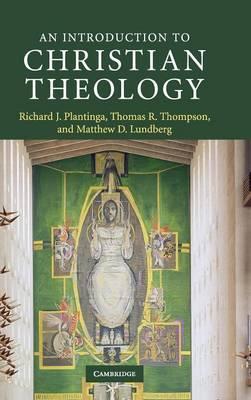 An Introduction to Christian Theology by Richard J. Plantinga image